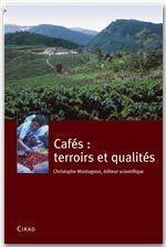 Cafés : terroirs et qualités - Couverture - Format classique