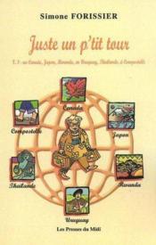 Juste Un P'Tit Tour (Tome 3) - Couverture - Format classique