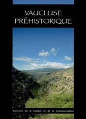 Vaucluse prehistorique - Couverture - Format classique