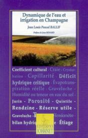 Dynamique De L'Eau Et Irrigation En Champagne - Couverture - Format classique