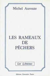 Les Rameaux De Pechers - Couverture - Format classique