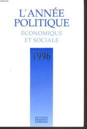 L'Annee Politique Economique Et Sociale 1996 - Couverture - Format classique