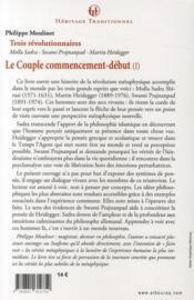 Le couple ; commencement-début ; trois révolutionnaires Prajnanpad, Sadra, Heidegger t.1 - 4ème de couverture - Format classique