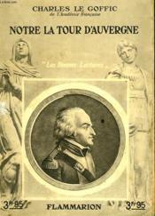 Notre La Tour D'Auvergne. Collection : Les Bonnes Lectures. - Couverture - Format classique