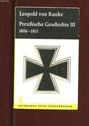 Preubische Geschichte Iii. 1806-1815. Ausgewahlt Und Bearbeitet - Couverture - Format classique