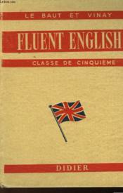 Fluent English Ii - Classe De Cinquieme - Couverture - Format classique