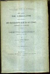 Droit Romain De L'Edilite - Droit Francais Des Successions Echues Aux Epoux Pendant Le Mariage - These Pour Le Doctorat Soutenue Le 7 Avril 1881. - Couverture - Format classique
