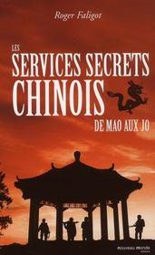 Les services secrets chinois ; de Mao aux J.O. - Intérieur - Format classique