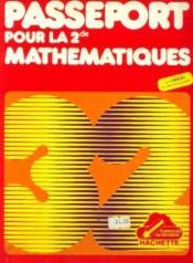 Passeport pour deuxième mathematiques cahier d'exercice - Couverture - Format classique