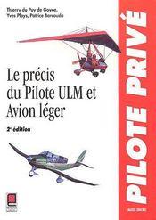 Le précis du pilote ULM et avion léger (2e édition) - Couverture - Format classique