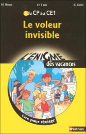 L'ENIGME DES VACANCES PRIMAIRE T.20 ; le voleur invisible ; du CP au CE1 ; 6/7 ans - Couverture - Format classique