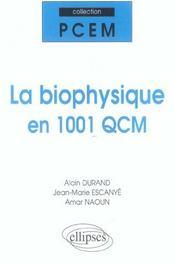 La Biophysique En 1001 Qcm - Intérieur - Format classique