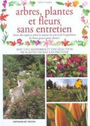 Plantes, Fleurs Et Arbres Sans Entretien - Couverture - Format classique