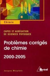 Problème de chimie capes agreg 2000-2005 - Couverture - Format classique