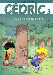 Cédric T.3 ; classe tous risques - Intérieur - Format classique