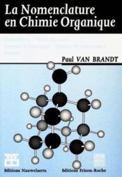 La nomenclature en chimie organique - Couverture - Format classique