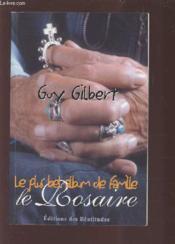 Le rosaire ; le plus bel album de famille - Couverture - Format classique