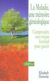 Maladie, une memoire genealogique (la) - Intérieur - Format classique