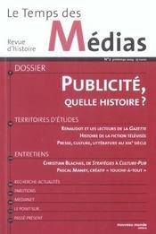 REVUE LE TEMPS DES MEDIAS T.2 ; publicité, quelle histoire ? - Intérieur - Format classique