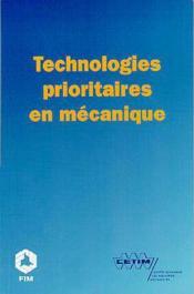 Technologies Prioritaires En Mecanique - Couverture - Format classique