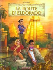Dreamworks T.1 ; La Route Pour L'Eldorado - Intérieur - Format classique