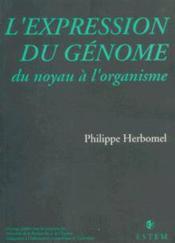L'Expression Du Genome Du Noyau A L'Organisme - Couverture - Format classique
