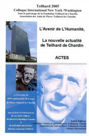 Teilhard (Edition 2005) ; Colloque International New-York-Washington - Couverture - Format classique