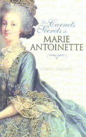 Les carnets secrets de Marie Antoinette - Intérieur - Format classique