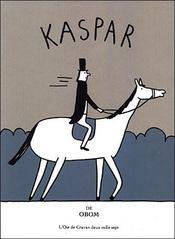 Kaspar - Intérieur - Format classique