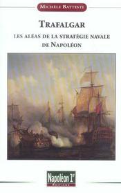 Trafalgar. strategie navale de napoleon - Intérieur - Format classique