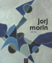 Jorj Morin 1909-1995 - Couverture - Format classique