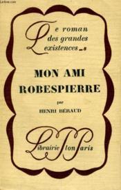 Mon ami Robespierre - Couverture - Format classique