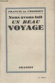 Nous Avons Fait Un Beau Voyage. - Couverture - Format classique