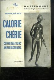 Calorie Cherie. Conversations Amaigrissantes. - Couverture - Format classique