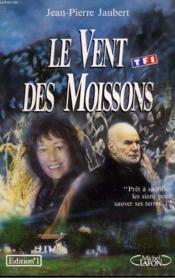 Le Vent Des Moissons. - Couverture - Format classique