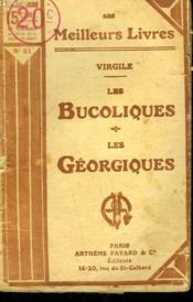 Les Bucoliques Suivi De Les Georgiques. Collection : Les Meilleurs Livres N° 61. - Couverture - Format classique