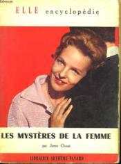 Les Mysteres De La Femme. Collection : Elle Encyclopedie N° 23 - Couverture - Format classique