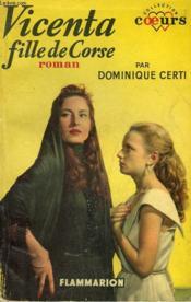 Vicenta Fille De Corse. Collection : Coeurs N° 22 - Couverture - Format classique