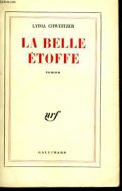 La Belle Etoffe. - Couverture - Format classique