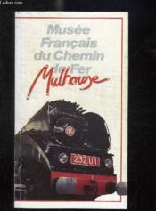 Musée français du chemin de fer, Mulhouse - Couverture - Format classique