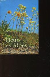 Fleurs Des Alpes I - Couverture - Format classique