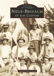 Neuf-Brisach et son canton - Couverture - Format classique