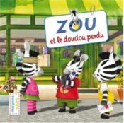 Zou et le doudou perdu - Couverture - Format classique
