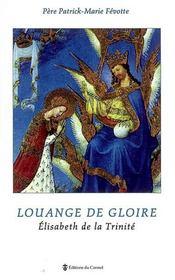 Louange de gloire ; Elizabeth de la Trinité - Intérieur - Format classique