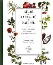 Atlas de la beauté au naturel - Couverture - Format classique