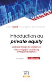 Introduction au Private Equity (7e édition) - Couverture - Format classique