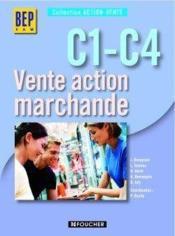 Ventes action marchande C1-C4 - Couverture - Format classique