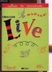English Live 5e-4e Cahier De Vacances - Couverture - Format classique