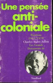 Une Pensee Anti-Coloniale - Couverture - Format classique