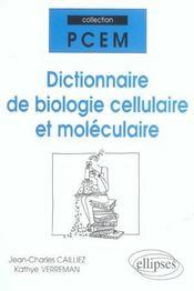 Dictionnaire De Biologie Cellulaire Et Moleculaire - Intérieur - Format classique